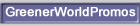 GreenerWorldPromos